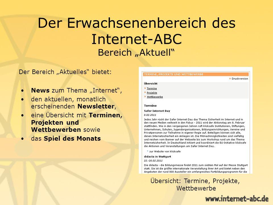 Der Erwachsenenbereich des Internet-ABC Bereich Aktuell News zum Thema Internet, den aktuellen, monatlich erscheinenden Newsletter, eine Übersicht mit