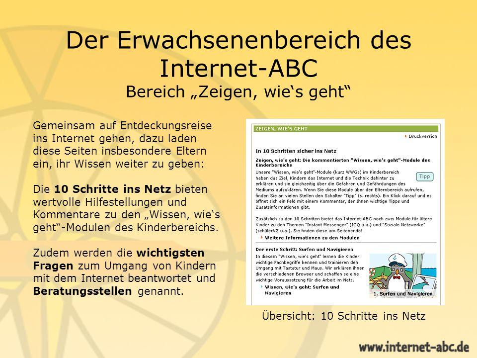 Der Erwachsenenbereich des Internet-ABC Bereich Zeigen, wies geht Gemeinsam auf Entdeckungsreise ins Internet gehen, dazu laden diese Seiten insbesond