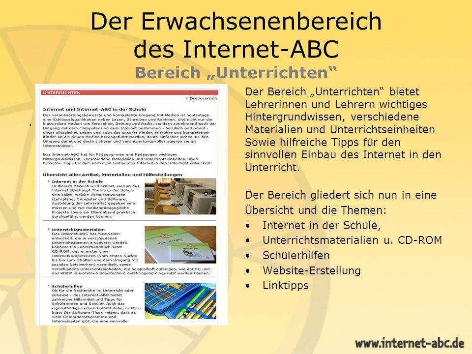 Der Erwachsenenbereich des Internet-ABC Bereich Unterrichten. Der Bereich Unterrichten bietet Lehrerinnen und Lehrern wichtiges Hintergrundwissen, ver
