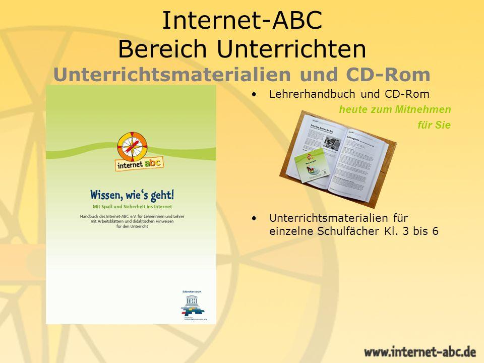 Internet-ABC Bereich Unterrichten Unterrichtsmaterialien und CD-Rom Lehrerhandbuch und CD-Rom heute zum Mitnehmen für Sie Unterrichtsmaterialien für e