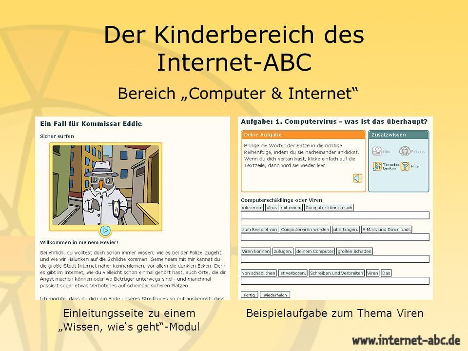 Der Kinderbereich des Internet-ABC Bereich Computer & Internet Beispielaufgabe zum Thema VirenEinleitungsseite zu einem Wissen, wies geht-Modul
