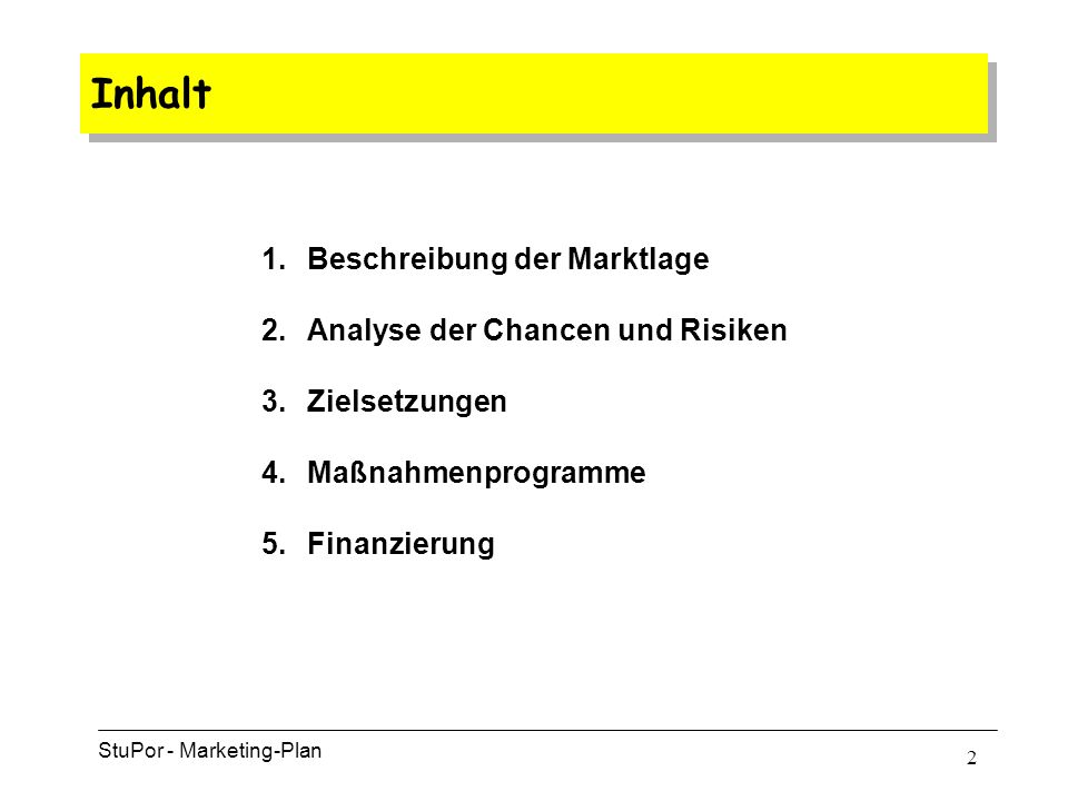 1 StuPor Marketing Plan für ein Internet-Startup 26. Juni 2000