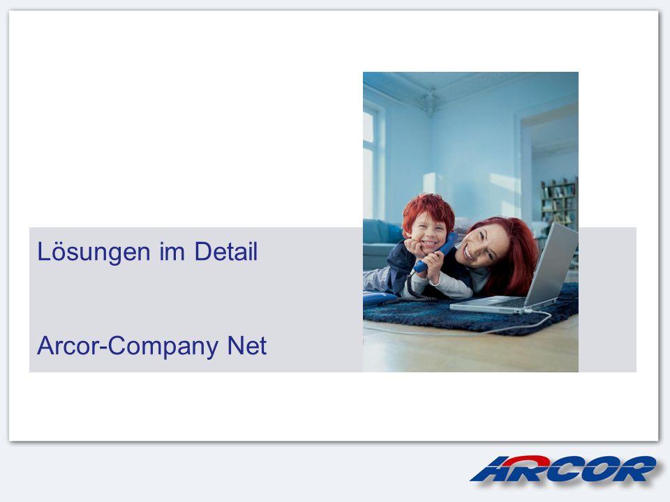 Lösungen im Detail Arcor-Company Net