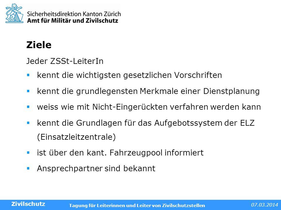 07.03.2014 Tagung für Leiterinnen und Leiter von Zivilschutzstellen Beispiele und Anwendungen Frage: Wie wird man Zivilschützer.