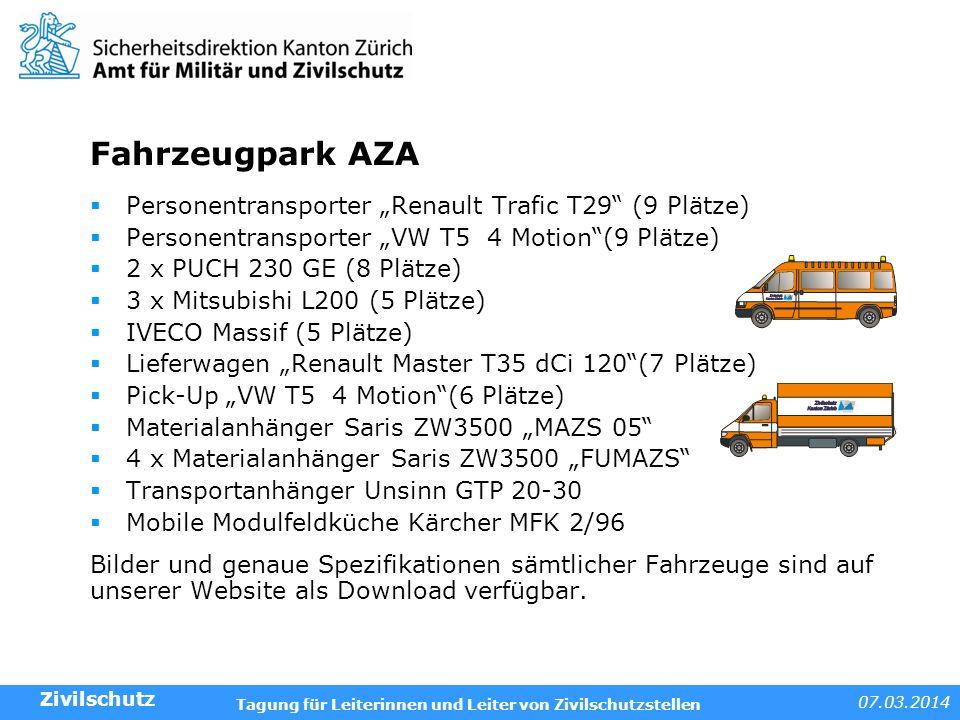 07.03.2014 Tagung für Leiterinnen und Leiter von Zivilschutzstellen Fahrzeugpark AZA Personentransporter Renault Trafic T29 (9 Plätze) Personentranspo