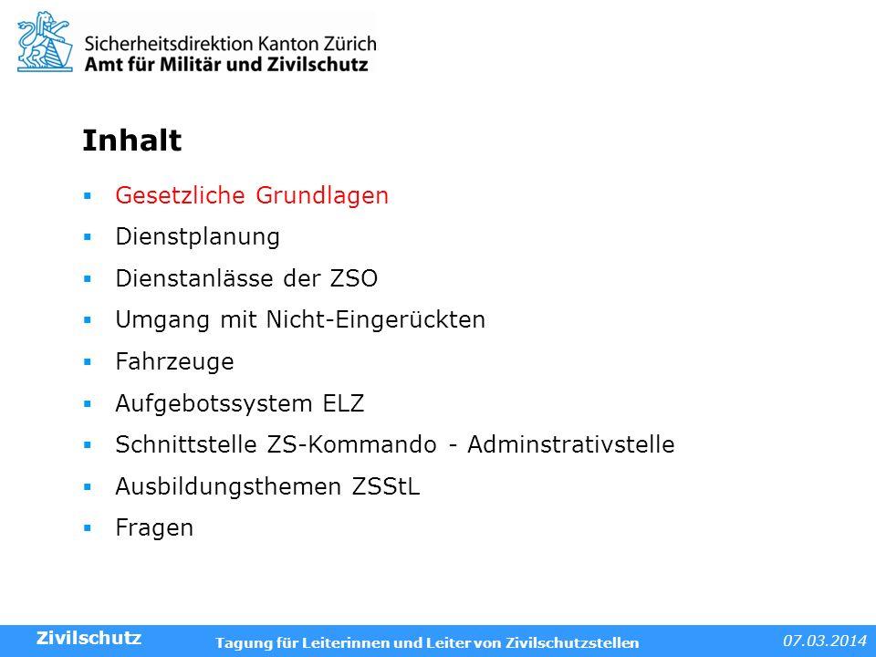 07.03.2014 Tagung für Leiterinnen und Leiter von Zivilschutzstellen Gesetzliche Grundlagen: Allgemeines Rekrutierung – Zuteilung (BZG Art.