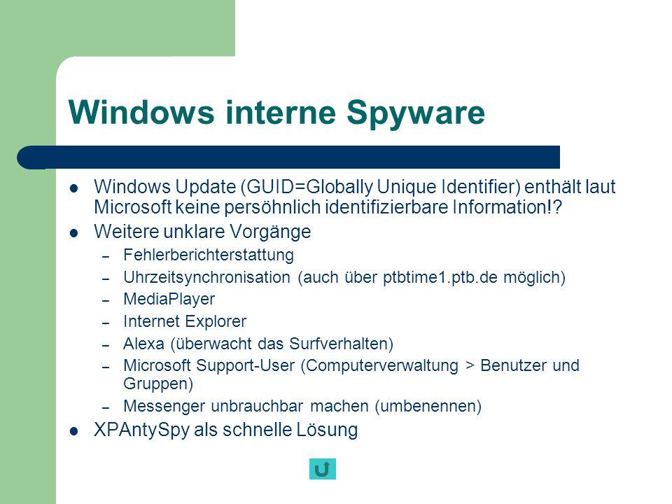 Windows interne Spyware Windows Update (GUID=Globally Unique Identifier) enthält laut Microsoft keine persöhnlich identifizierbare Information!? Weite