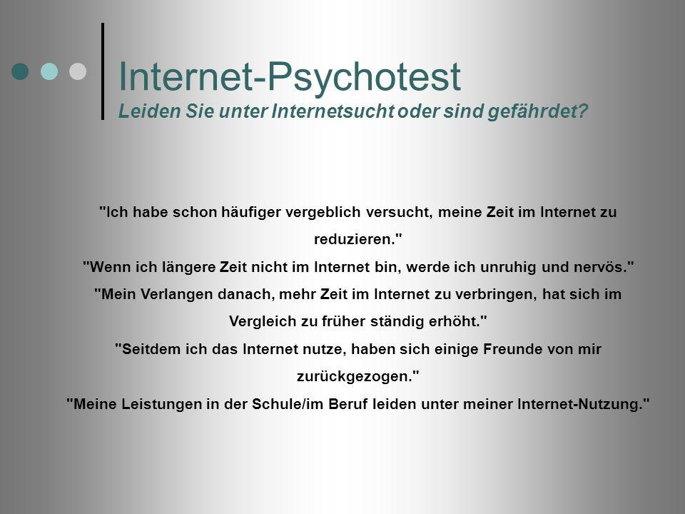 Internet-Psychotest Leiden Sie unter Internetsucht oder sind gefährdet?