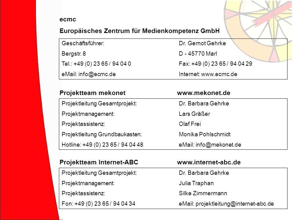 Projektleitung Gesamtprojekt:Dr. Barbara Gehrke Projektmanagement:Lars Gräßer Projektassistenz:Olaf Frei Projektleitung Grundbaukasten:Monika Pohlschm