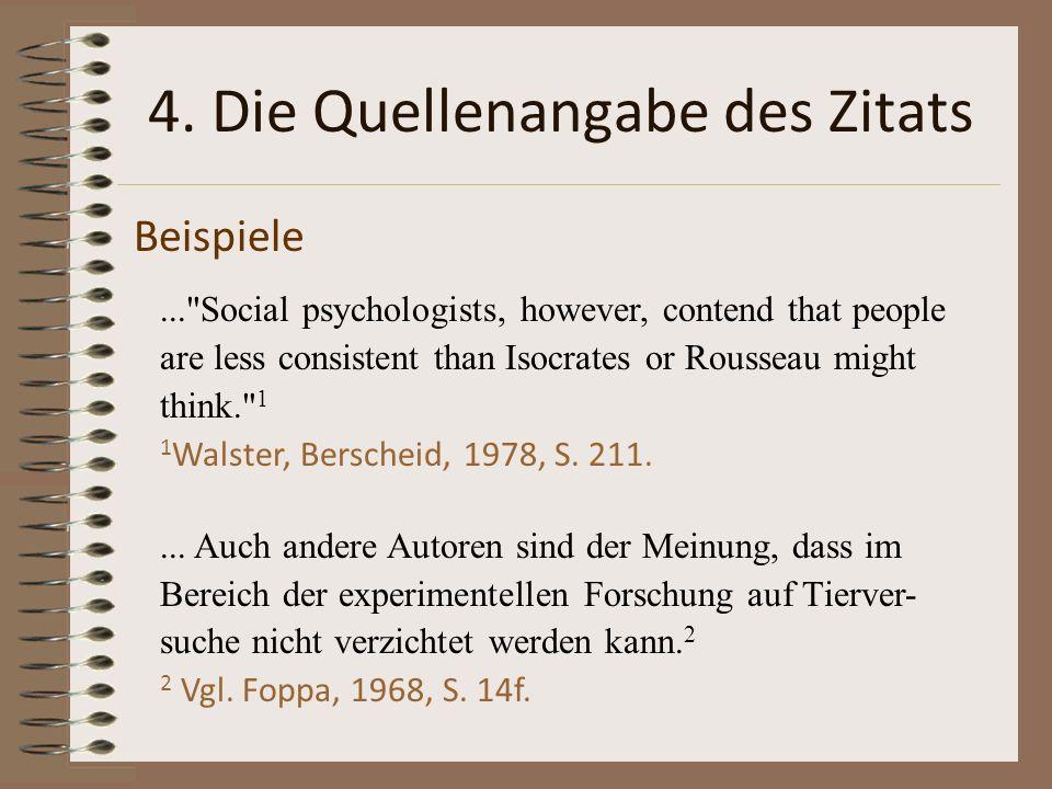 4. Die Quellenangabe des Zitats Beispiele...