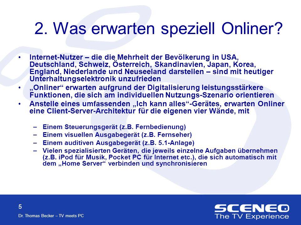 5 Dr.Thomas Becker – TV meets PC 2. Was erwarten speziell Onliner.