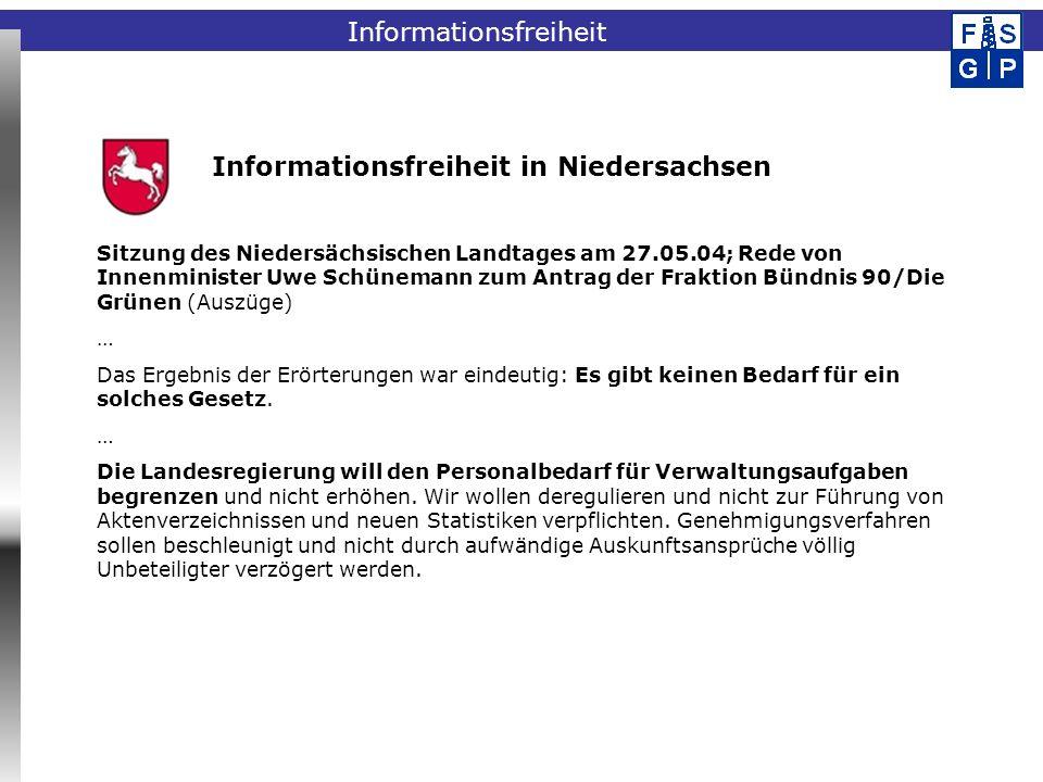 Fachinformationssystem Geophysik Informationsfreiheit in Niedersachsen Sitzung des Niedersächsischen Landtages am 27.05.04; Rede von Innenminister Uwe