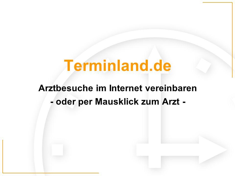 Terminland Produkte Termin-Manager -Web-basierte Terminvereinbarung für Patienten Homepage-Manager -Branchenspezifisches Redaktionssystem zur Gestaltung und Pflege der Praxishomepage
