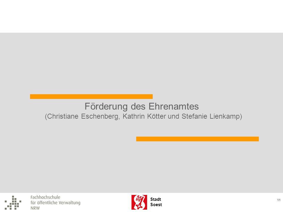 Stadt Soest 11 Förderung des Ehrenamtes (Christiane Eschenberg, Kathrin Kötter und Stefanie Lienkamp)