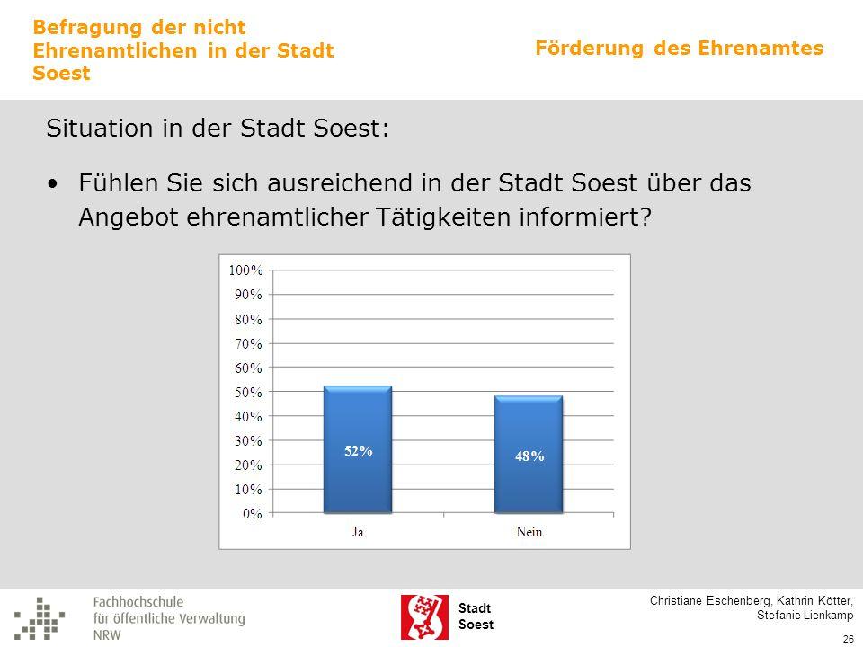 Stadt Soest Situation in der Stadt Soest: Fühlen Sie sich ausreichend in der Stadt Soest über das Angebot ehrenamtlicher Tätigkeiten informiert? Chris