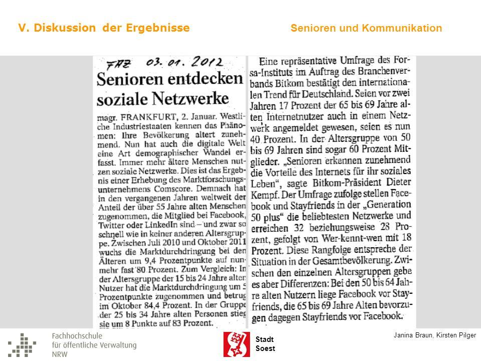Stadt Soest V. Diskussion der Ergebnisse Senioren und Kommunikation Janina Braun, Kirsten Pilger