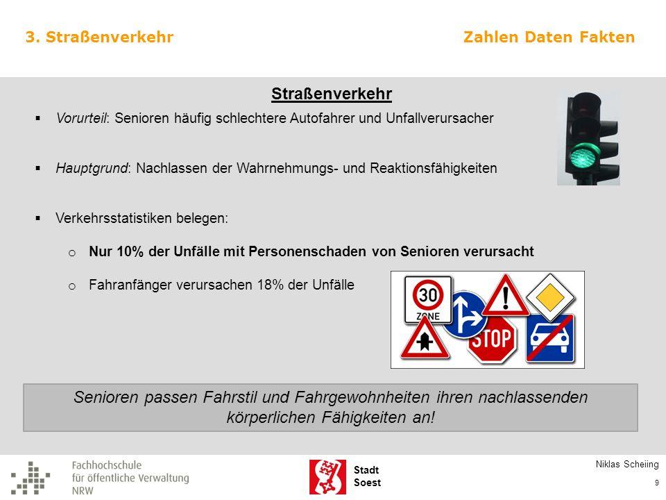 Stadt Soest 3. Straßenverkehr Vorurteil: Senioren häufig schlechtere Autofahrer und Unfallverursacher Hauptgrund: Nachlassen der Wahrnehmungs- und Rea