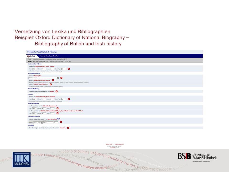Vernetzung von Lexika, Bibliographien und Fachliteratur Beispiel: Oxford Dictionary of National Biography – Bibliography of British and Irish history – SFX im Gateway Bayern
