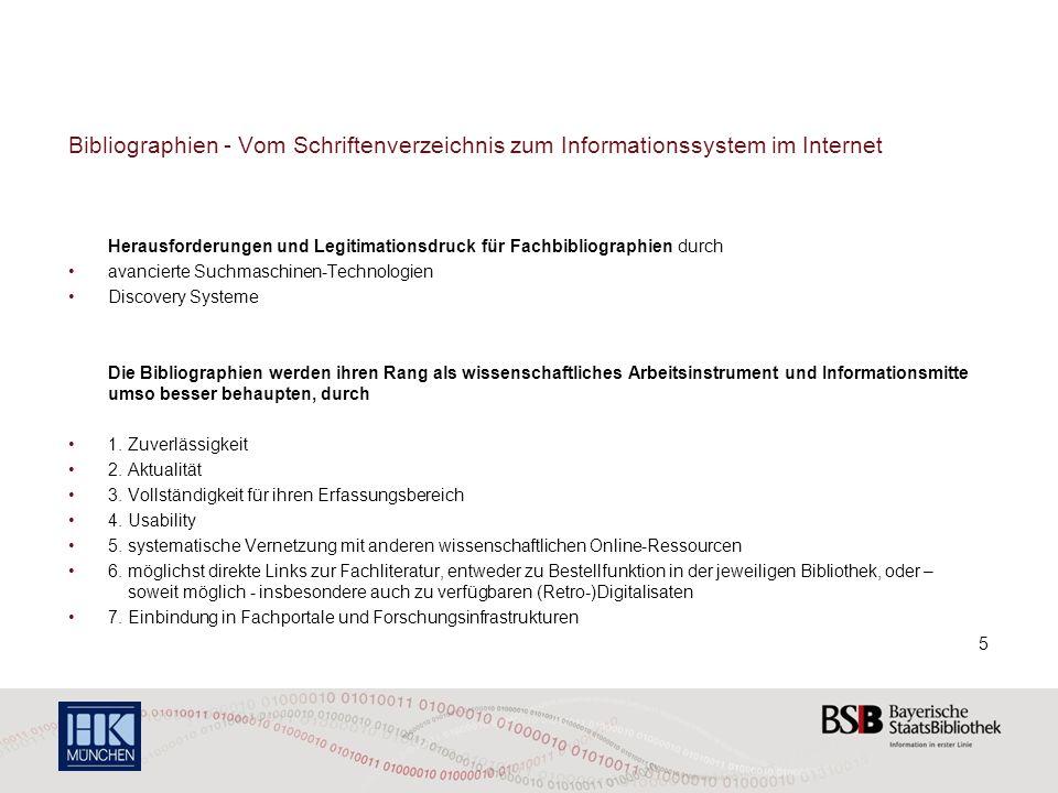 Bibliographien - Vom Schriftenverzeichnis zum Informationssystem im Internet Herausforderungen und Legitimationsdruck für Fachbibliographien durch ava