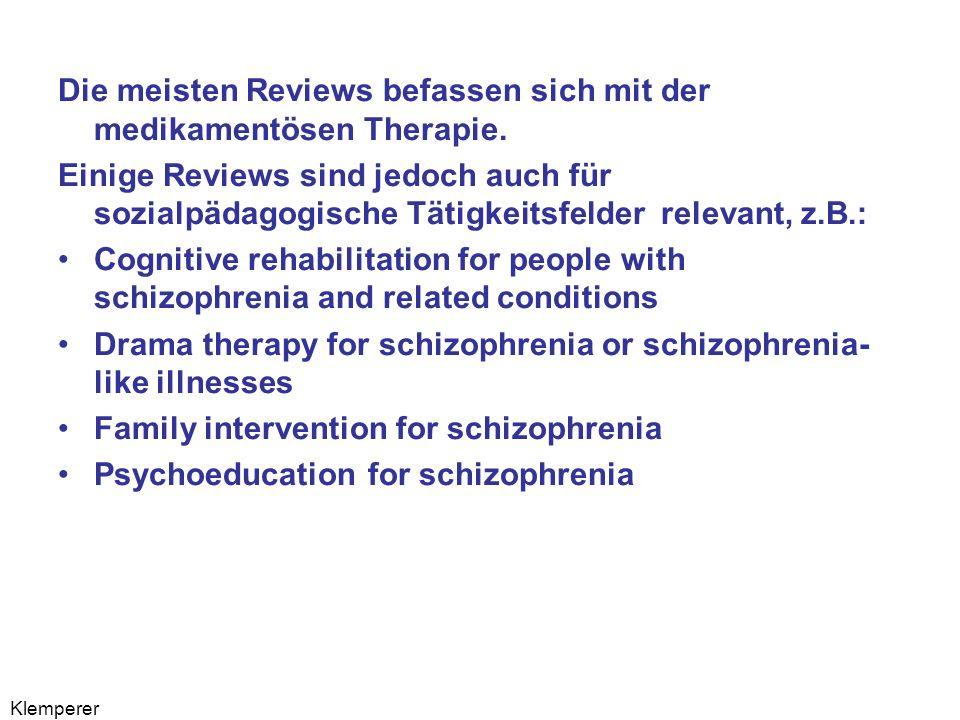 Klemperer Die meisten Reviews befassen sich mit der medikamentösen Therapie.