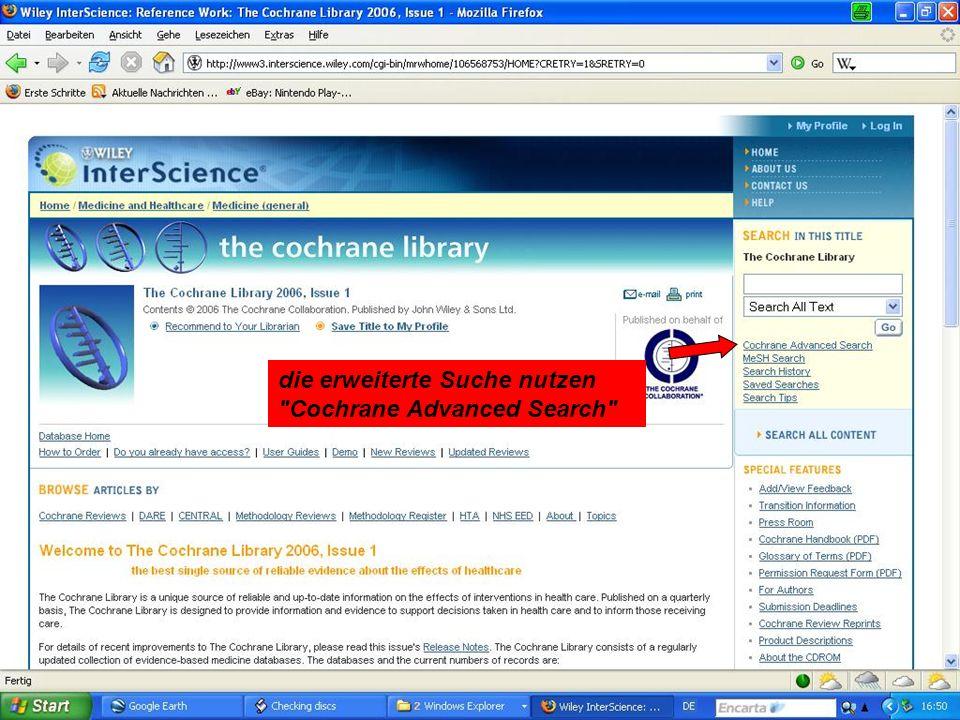 die erweiterte Suche nutzen Cochrane Advanced Search