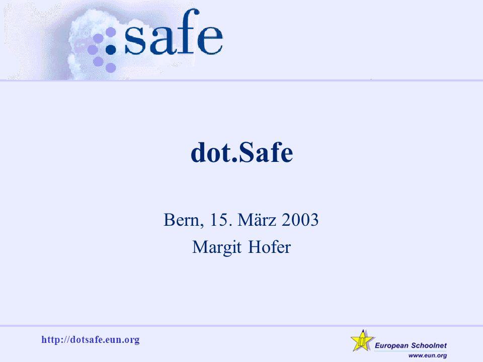 http://dotsafe.eun.org Empfehlungen Internetsicherheitsmaterial zur Unterstützung der ICT-Koordinatoren Management/Direktionen müssen ermutigt werden, Strategien für den Gebrauch des Internets in der Schule zu entwickeln Die Einbeziehung der Eltern sollte verstärkt werden Der Schutz der Identität von Schülerinnen und Schülern muss ein Hauptanliegen sein