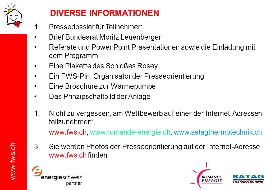 www.fws.ch DIVERSE INFORMATIONEN 1.Pressedossier für Teilnehmer: Brief Bundesrat Moritz Leuenberger Referate und Power Point Präsentationen sowie die