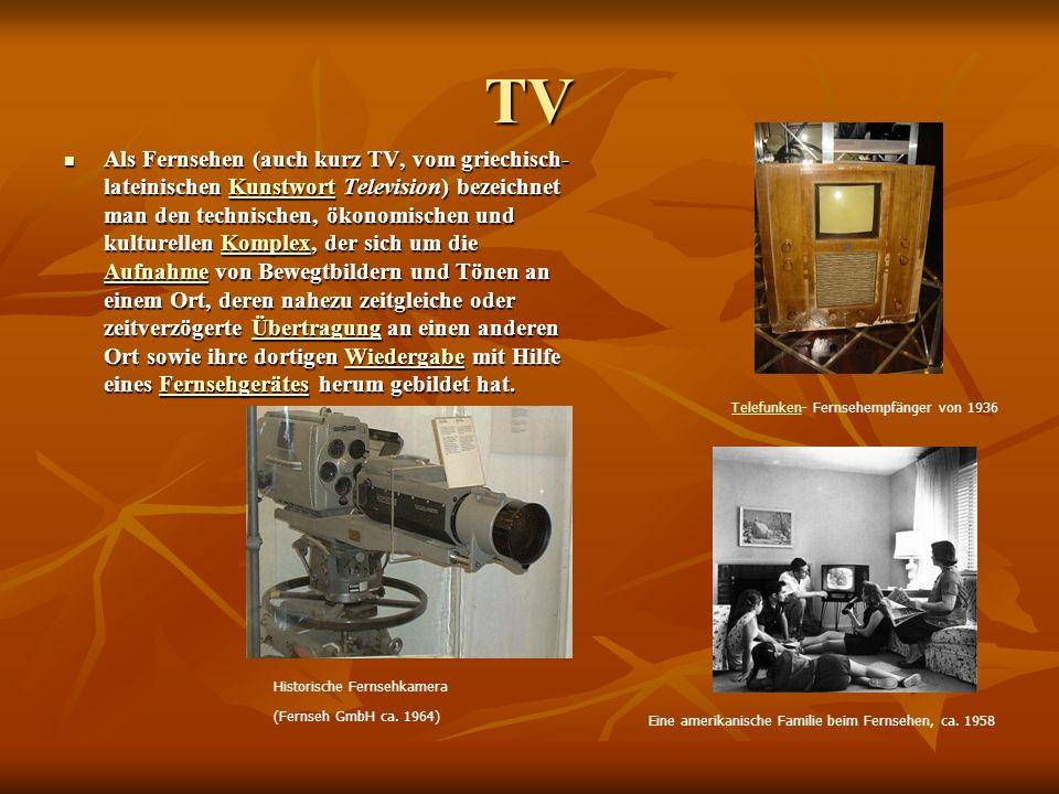 TV Als Fernsehen (auch kurz TV, vom griechisch- lateinischen Kunstwort Television) bezeichnet man den technischen, ökonomischen und kulturellen Komplex, der sich um die Aufnahme von Bewegtbildern und Tönen an einem Ort, deren nahezu zeitgleiche oder zeitverzögerte Übertragung an einen anderen Ort sowie ihre dortigen Wiedergabe mit Hilfe eines Fernsehgerätes herum gebildet hat.