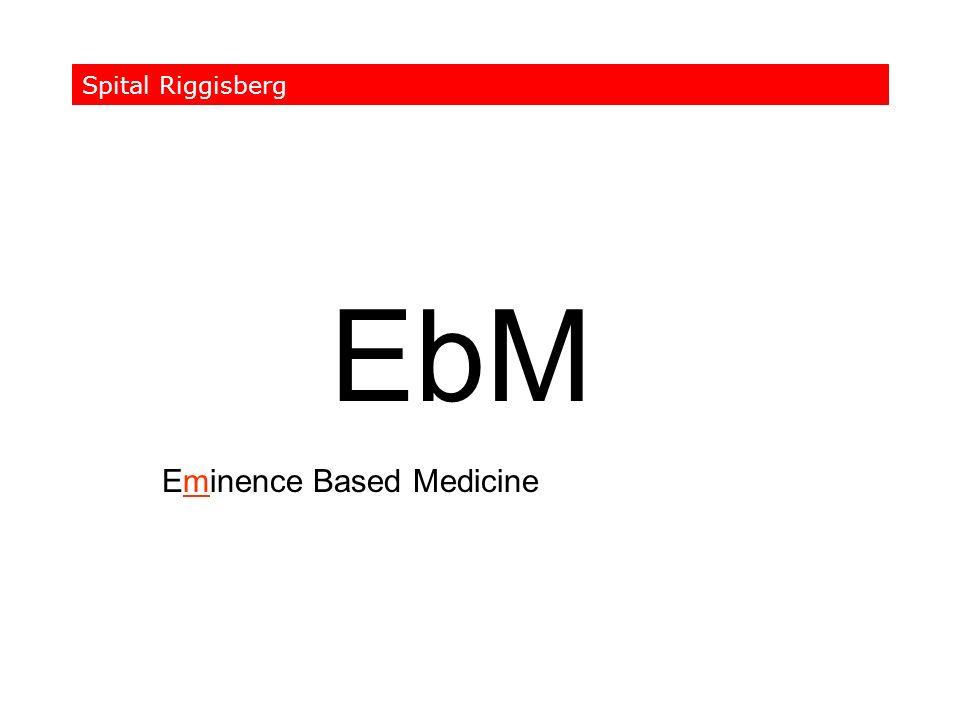 EbM Eminence Based Medicine Spital Riggisberg