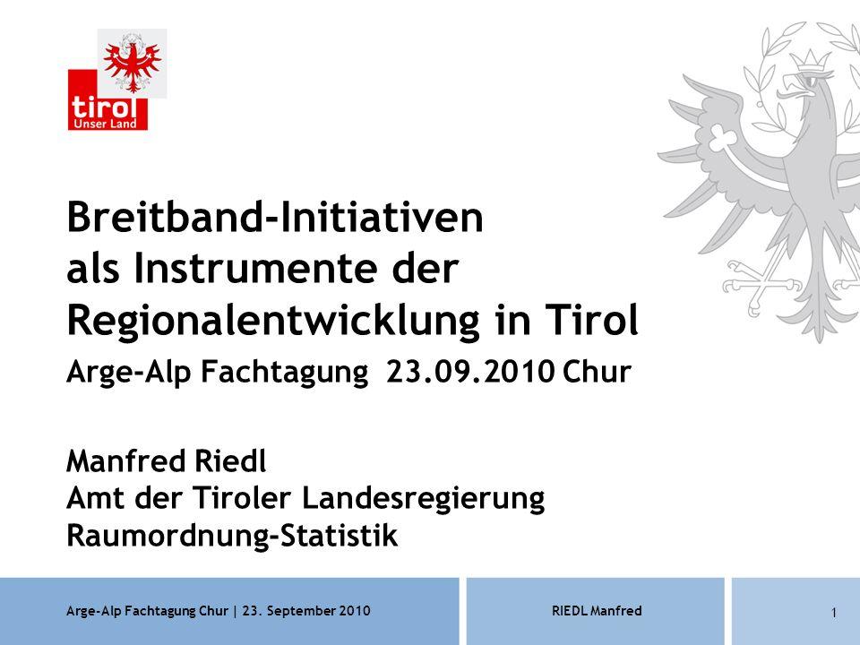 Arge-Alp Fachtagung Chur | 23.September 2010RIEDL Manfred 12 Leader-Projekt: Internet für alle.