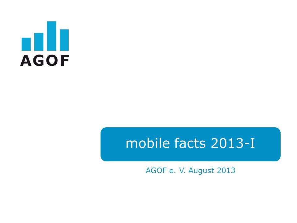 mobile facts 2013-I AGOF e. V. August 2013