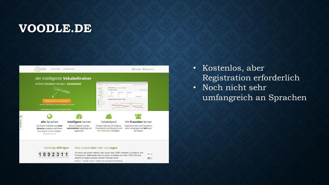 VOODLE.DE Kostenlos, aber Registration erforderlich Noch nicht sehr umfangreich an Sprachen