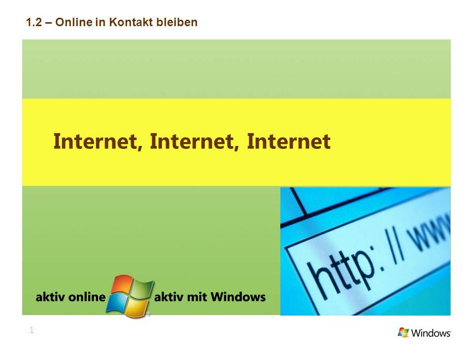 1 Internet, Internet, Internet 1.2 – Online in Kontakt bleiben