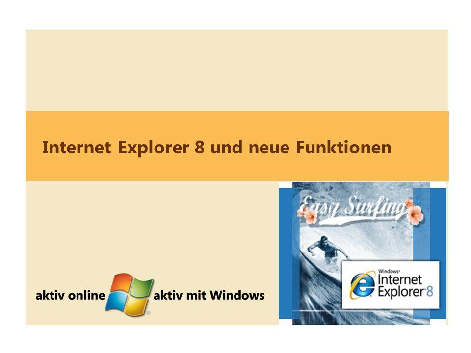 8 Internet Explorer 8 und neue Funktionen