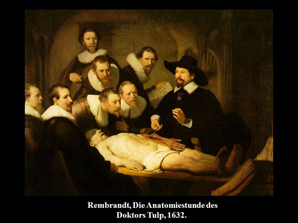 Rembrandt, Die Anatomiestunde des Doktors Tulp, 1632.