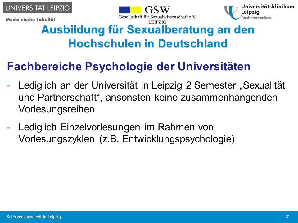 Ausbildung für Sexualberatung an den Hochschulen in Deutschland Fachbereiche Psychologie der Universitäten -Lediglich an der Universität in Leipzig 2
