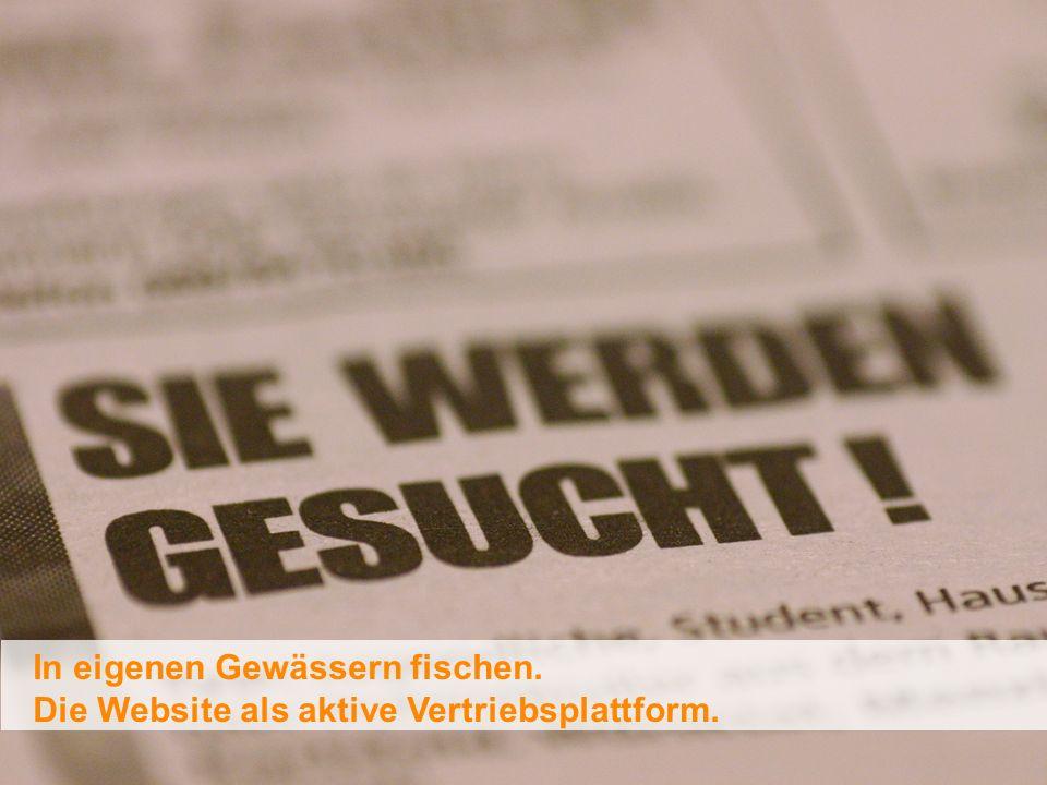 (c) flowmedia GmbH 2010 In eigenen Gewässern fischen. Die Website als aktive Vertriebsplattform.