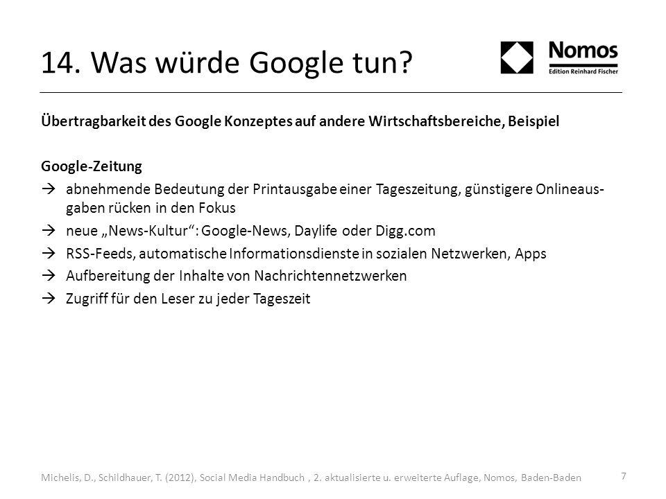 8 14.Was würde Google tun. Michelis, D., Schildhauer, T.