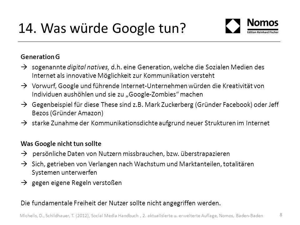 8 14. Was würde Google tun. Michelis, D., Schildhauer, T.