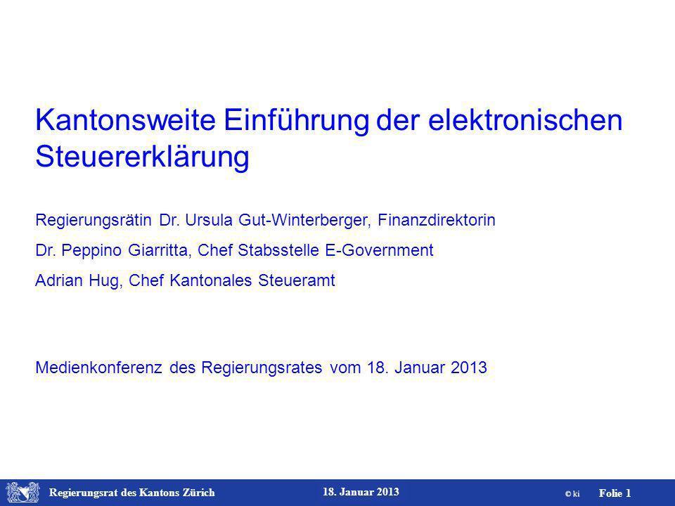 Regierungsrat des Kantons Zürich Folie 22 18. Januar 2013 Daten-Erfassung Personalien