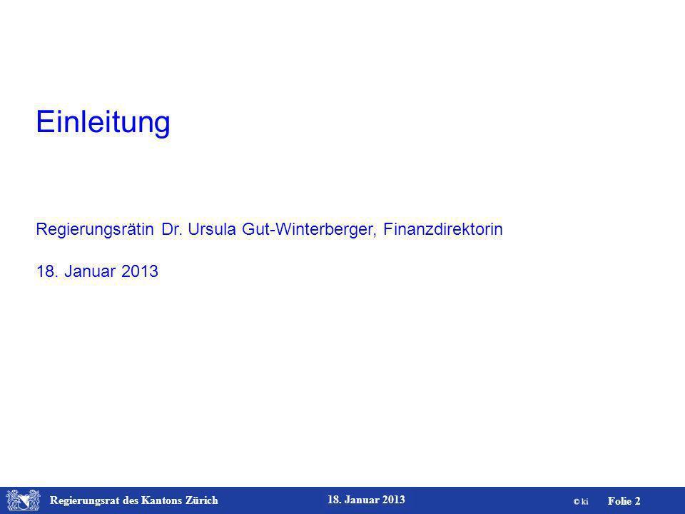 Regierungsrat des Kantons Zürich Folie 23 18. Januar 2013 Daten-Erfassung Berufsauslagen