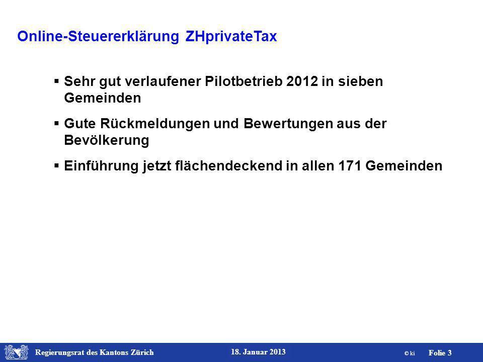 Regierungsrat des Kantons Zürich Folie 14 18.Januar 2013 ZHprivateTax.