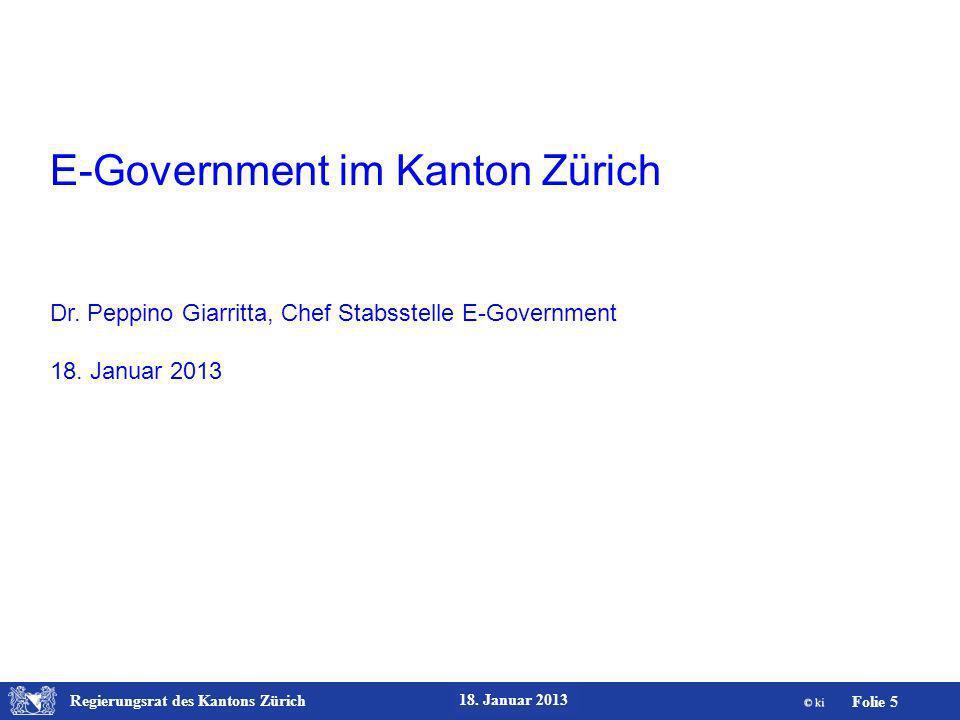 Regierungsrat des Kantons Zürich Folie 26 18. Januar 2013 Übermittlung erfolgreich