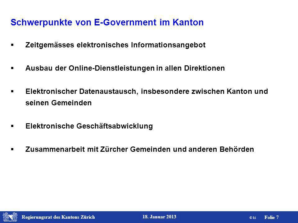 Regierungsrat des Kantons Zürich Folie 18 18.Januar 2013 E-Government im Bereich Steuern.