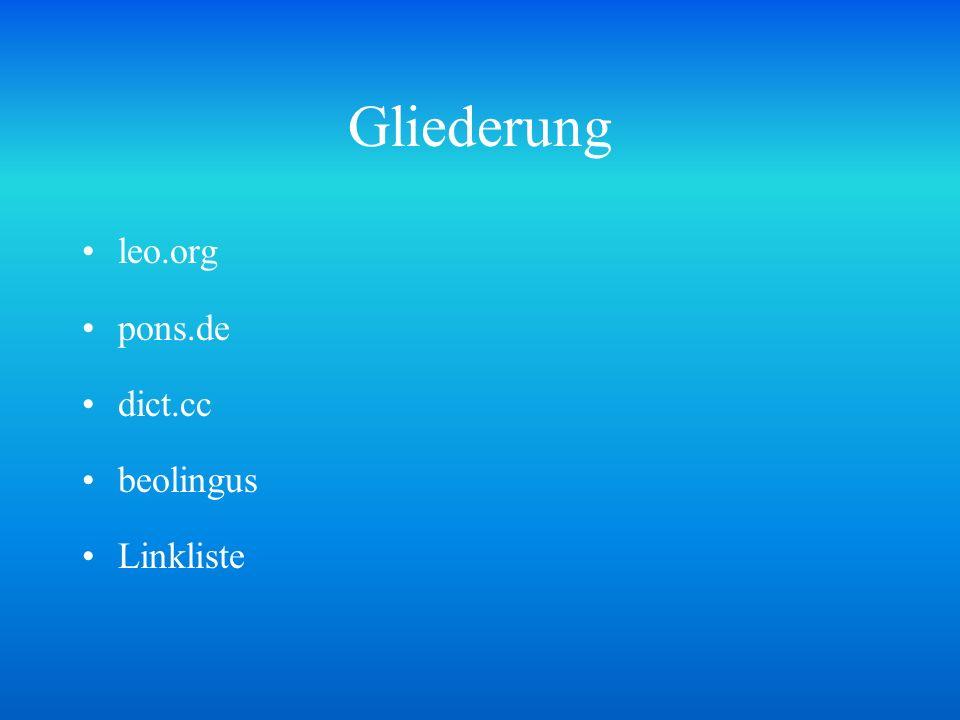 Gliederung leo.org pons.de dict.cc beolingus Linkliste