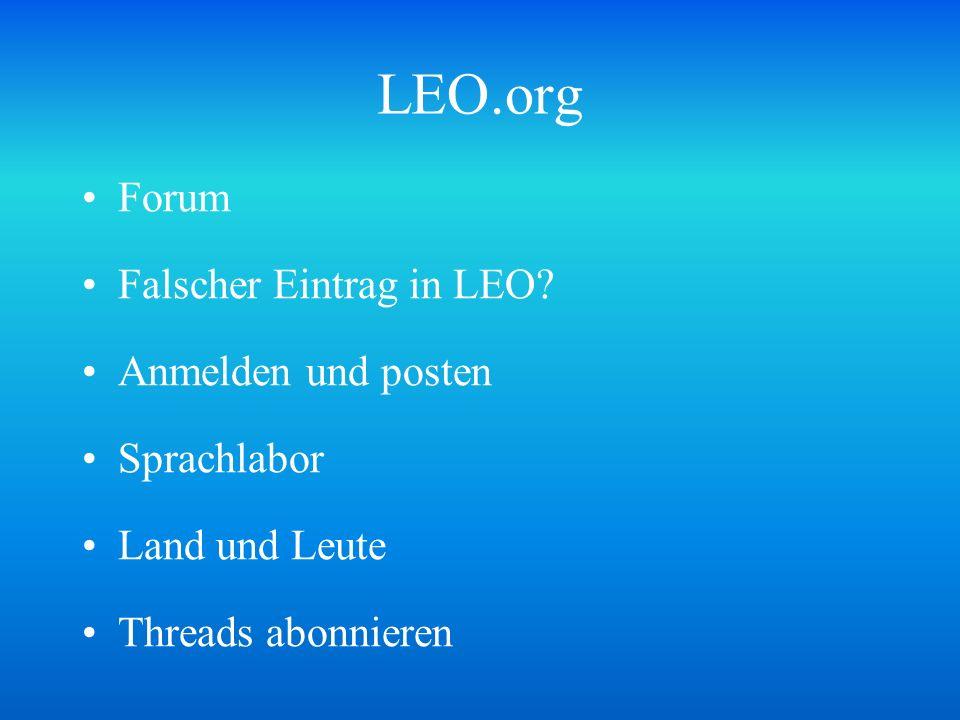 LEO.org Forum Falscher Eintrag in LEO? Anmelden und posten Sprachlabor Land und Leute Threads abonnieren