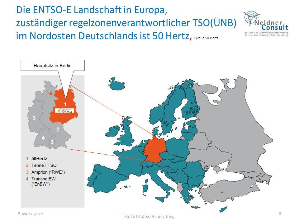 Die ENTSO-E Landschaft in Europa, zuständiger regelzonenverantwortlicher TSO(ÜNB) im Nordosten Deutschlands ist 50 Hertz, Quelle 50 Hertz 5.März 2013