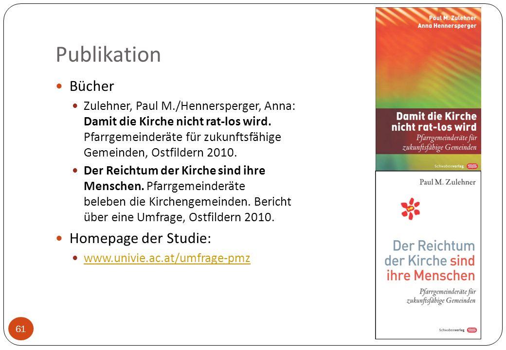 Publikation 61 Bücher Zulehner, Paul M./Hennersperger, Anna: Damit die Kirche nicht rat-los wird. Pfarrgemeinderäte für zukunftsfähige Gemeinden, Ostf