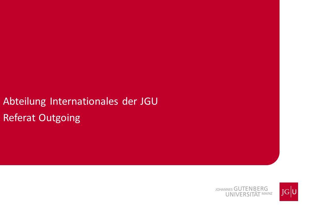 Abteilung Internationales der JGU Referat Outgoing