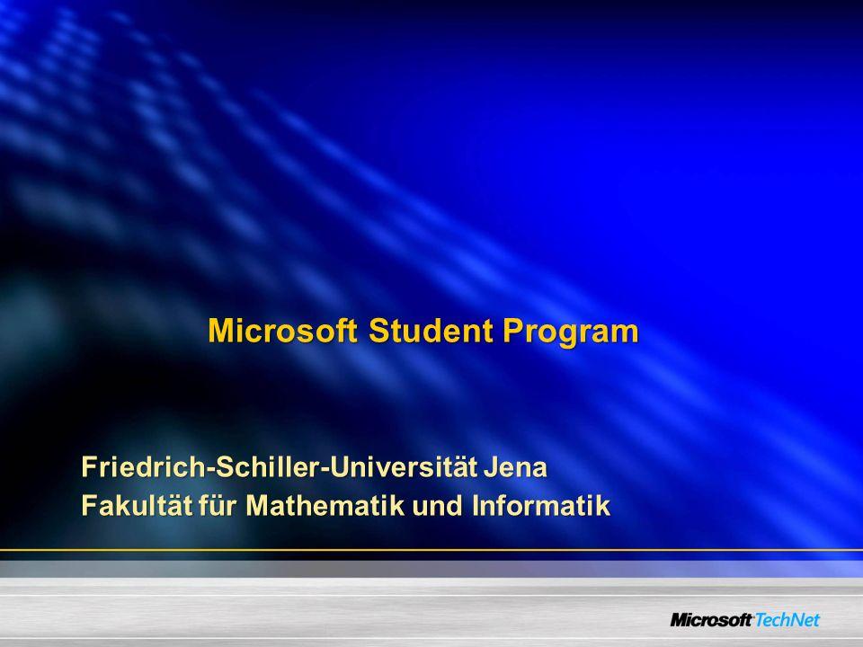 Microsoft Student Program Friedrich-Schiller-Universität Jena Fakultät für Mathematik und Informatik